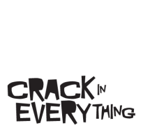 Crack in everything